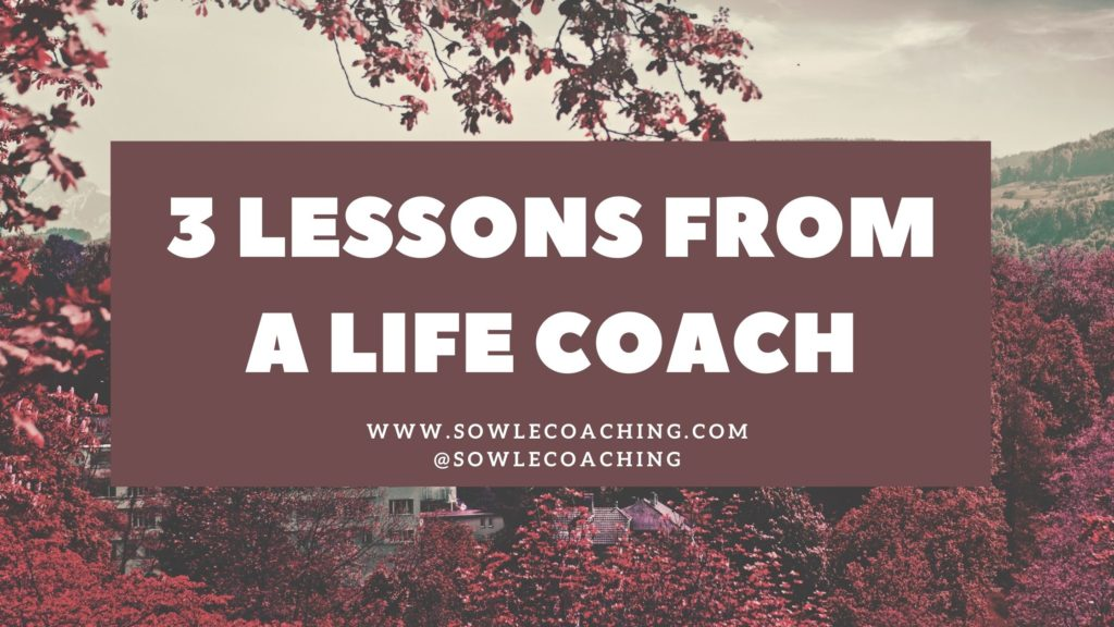Lessons from a life coach