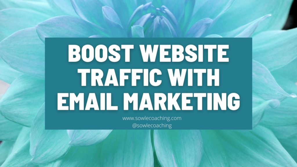 Increase website traffic with email marketing