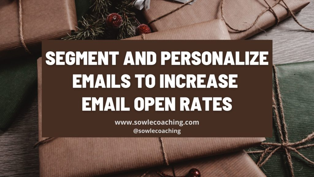 Segment and personalize emails