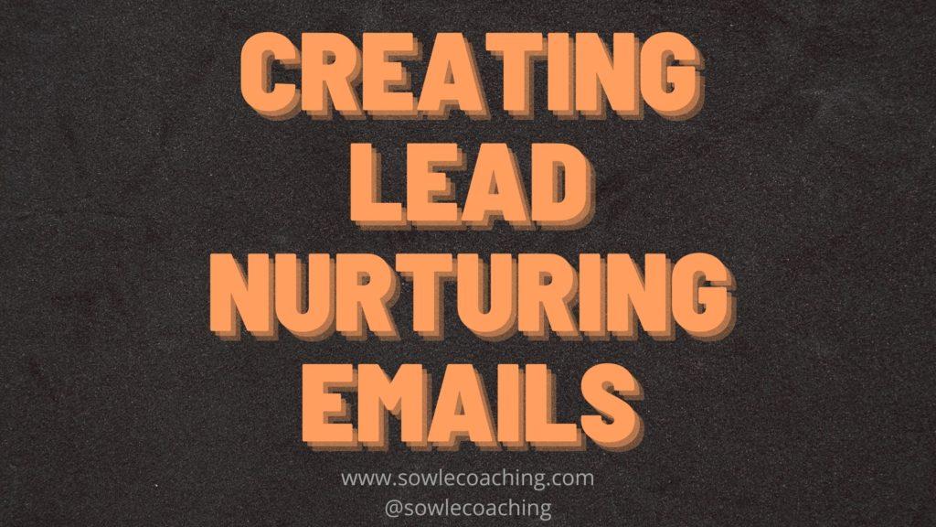 Lead nurturing emails in email marketing